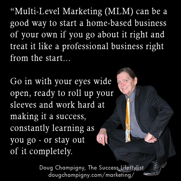 Is Multi-Level Marketing - MLM - A Legitimate Business Option For You?
