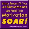 Need Motivation? Reward Yourself!