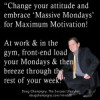 Embrace Massive Mondays For Maximum Motivation