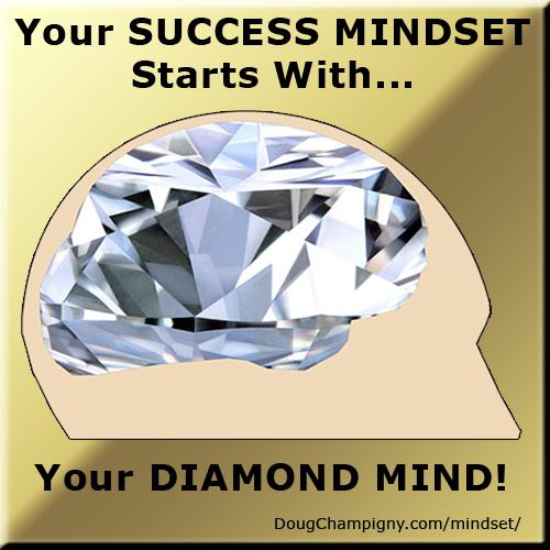 The Success Mindset & Your Diamond Mind
